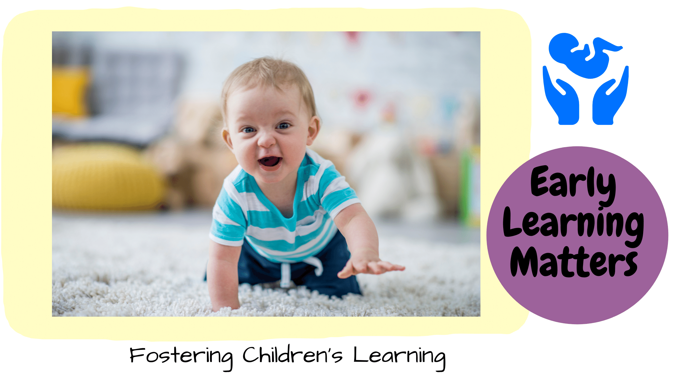 Early Learning Matters fostering children learning